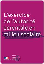 Guide sur l'exercice de l'autorité parentale en milieu scolaire